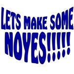 Let's Make Some Noyes