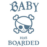 Baby Has Boarded