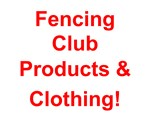 Fencing Club Attire & Products