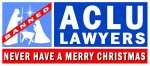 ACLU Lawyers Never Have a Merry Christmas