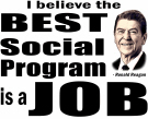 Reagan Quote - Best Social Program Job