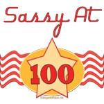 Sassy At 100 years