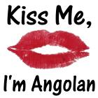 Kiss me, I'm Angolan