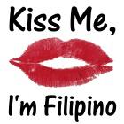 Kiss me, I'm Filipino