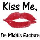 Kiss me, I'm Middle Eastern
