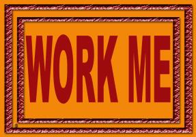 HUMOR/WORK ME