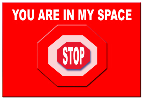 HUMOR/YOU ARE IN MY SPACE