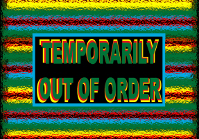 HUMOR/TEMPORARILY OUT OF ORDER