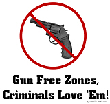 Criminals Love Gun Free Zones