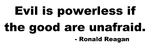 Reagan - Evil Is Powerless