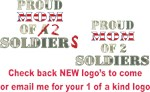 Proud Mom of 2 Soldiers