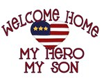 Welcome Home my hero my son #2