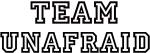 Team UNAFRAID