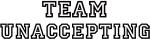 Team UNACCEPTING