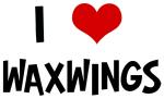 I Love Waxwings