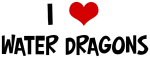 I Love Water Dragons