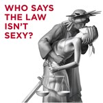 Who Says The Law Isn't Sexy?