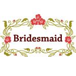 Garland: Bridesmaid