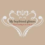 My Boyfriend Glitters