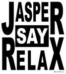 Jasper Say Relax