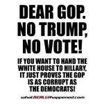 Dear GOP, No Trump No Vote