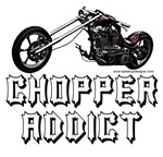Chopper Addict