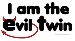 I am the Evil Twin