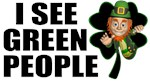 I See Green People Leprechaun T-Shirts
