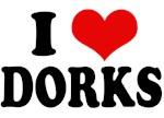 Geek, Dorks, & Nerd T-Shirts