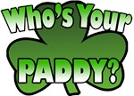 Who's Your Paddy T-Shirts