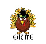 Eat Me Thanksgiving Turkey Novelty