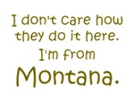 I'm From Montana