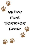 Wire Fox Terrier Dad
