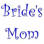 Bride's Mom Shirts, T Shirts, Gifts