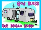 God Bless Our Mobile Home
