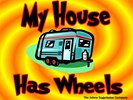 My House Has Wheels