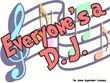 Everyone's a DJ