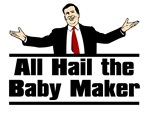 Hail the Baby Maker