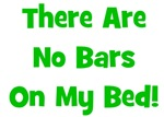 There Are No Bars On My Bed!