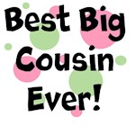 Best Big Cousin Ever!
