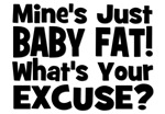Baby Fat - Excuse? Black