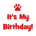 It's My Birthday - Red Paw