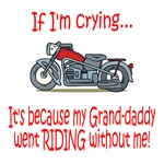 Biker Baby Cry...Grandad