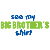 see big brother's shirt