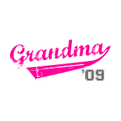 grandma t-shirts 2009