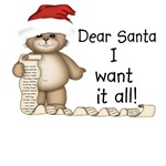 Santa I Want It All