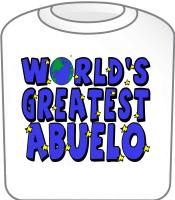 World's Greatest Abuelo T-Shirt