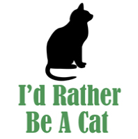 Rather Be A Cat