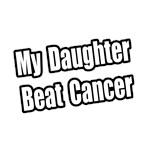 My Daughter Beat Cancer