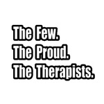 Few. Proud. Therapists.